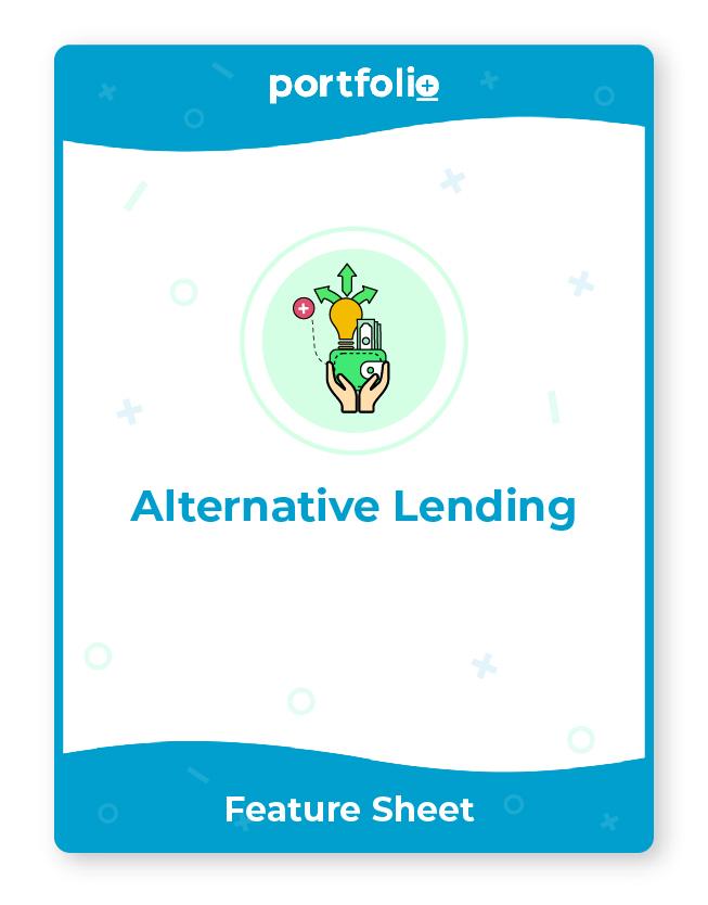 Portfolio+ software for alternative lending