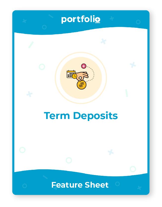 Portfolio+ software for term deposits